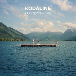 Cover - Kodaline: In A Perfect World