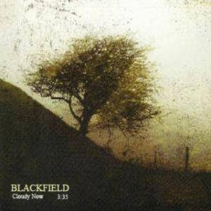 Cover - Blackfield: Cloudy Now