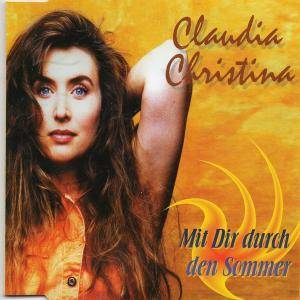 Cover - Claudia Christina: Mit Dir Durch Den Sommer
