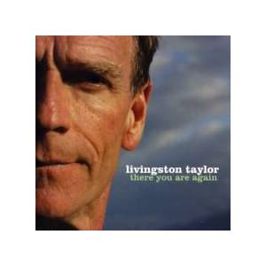 Cover - Livingston Taylor: There You Are Again