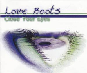 Cover - Love Boots: Close Your Eyes