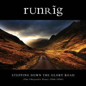 Runrig: Stepping Down The Glory Road (The Chrysalis Years 1988-1996) - Cover
