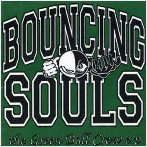 Cover - Bouncing Souls, The: Green Ball Crew E.P., The