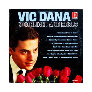 Cover - Vic Dana: Moonlight And Roses