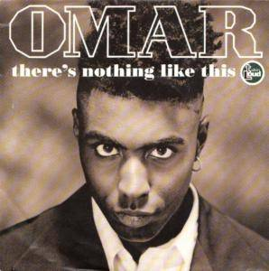 Cover - Omar: There's Nothing Like This