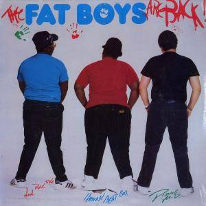 Cover - Fat Boys, The: Fat Boys Are Back
