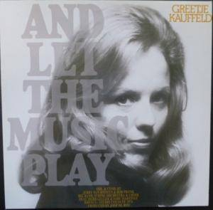 Cover - Greetje Kauffeld: And Let The Music Play