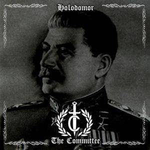 The Committee: Holodomor - Cover