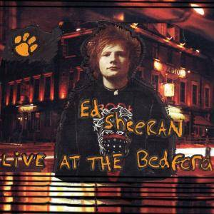Cover - Ed Sheeran: Live At The Bedford