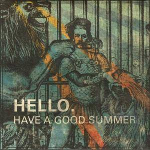 Hello. Have A Good Summer - Cover