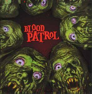 Blood Patrol: From Beyond And Below - Cover