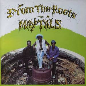 Cover - Maytals, The: From The Roots