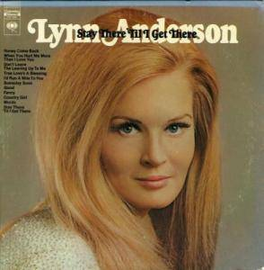 Cover - Lynn Anderson: Stay There Til I Get There