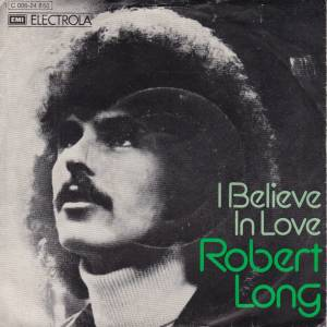 Robert Long: I Believe In Love - Cover