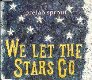 Prefab Sprout: We Let The Stars Go - Cover