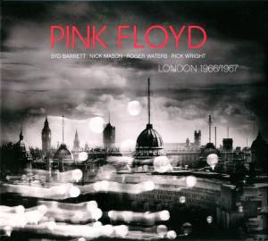Pink Floyd: London 1966/1967 - Cover