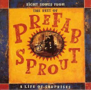Cover - Prefab Sprout: Best Of: A Life Of Surprises, The