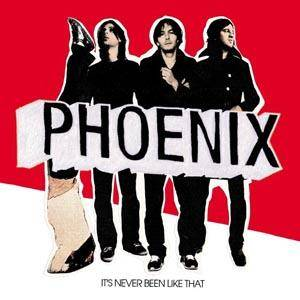 Cover - Phoenix: It's Never Been Like That