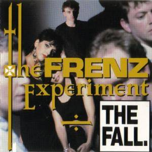Cover - Fall, The: Frenz Experiment, The