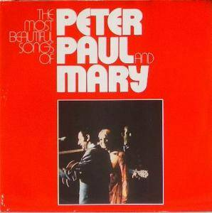 Peter, Paul And Mary: Most Beautiful Songs Of, The - Cover