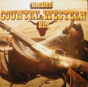 Greatest Country & Western Hits - Cover