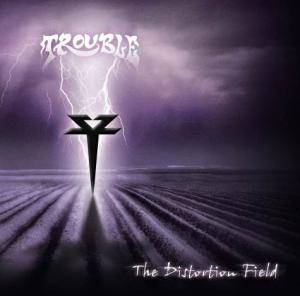 Cover - Trouble: Distortion Field, The