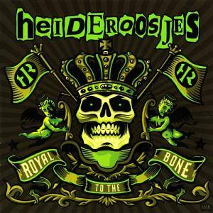 Cover - Heideroosjes: Royal To The Bone