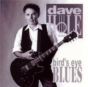 Cover - Dave Hole: Bird´s Eye Blues