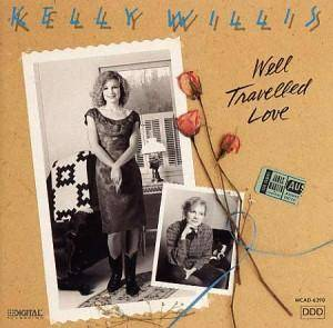Cover - Kelly Willis: Well Travelled Love