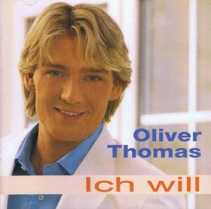 Cover - Oliver Thomas: Ich Will