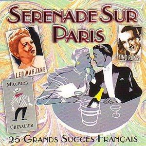 Serenade Sur Paris: 25 Grands Succes Francais - Cover