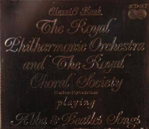 The Royal Philharmonic Orchestra & The Royal Choral Society: The Royal Philharmonic Orchestra & The Royal Choral Society Playing Abba & Beatles Songs (2-CD) - Bild 1