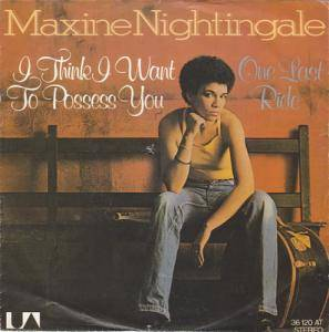 Cover - Maxine Nightingale: I Think I Want To Possess You