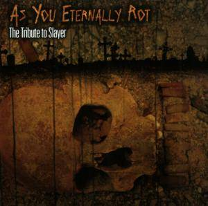 Cover - Somnus: As You Eternally Rot - The Tribute To Slayer
