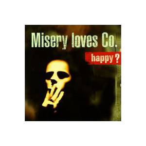 Cover - Misery Loves Co.: Happy?