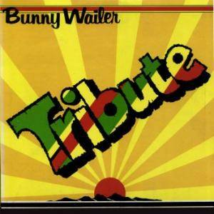 Cover - Bunny Wailer: Tribute