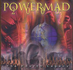 Powermad 2000 - The Fourth Legacy - Cover