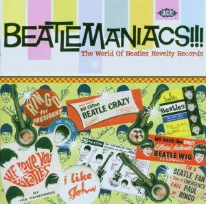 Cover - Link Wray & The Raymen: Beatlemaniacs!!! The World Of Beatles Novelty Records
