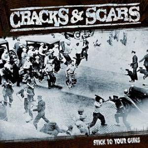 Cover - Cracks & Scars: Stick To Your Guns