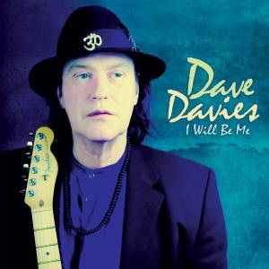 Cover - Dave Davies: I Will Be Me