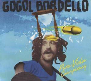 Cover - Gogol Bordello: Pura Vida Conspiracy