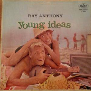 Cover - Ray Anthony: Young Ideas