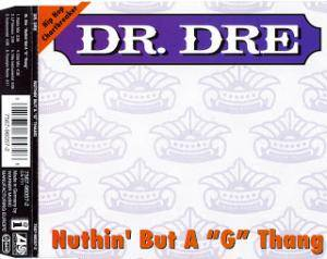"Cover - Dr. Dre: Nuthin' But A ""G"" Thang"