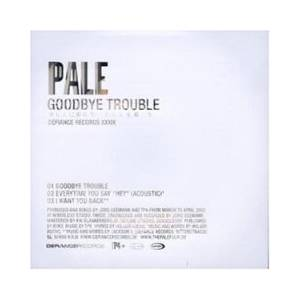 Cover - Pale: Goodbye Trouble