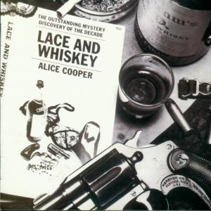 Alice Cooper: Lace And Whiskey (CD) - Bild 1