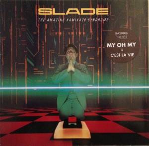 Slade: The Amazing Kamikaze Syndrome (LP) - Bild 1