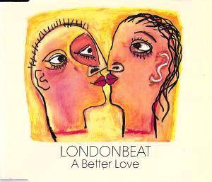 Londonbeat: Better Love, A - Cover