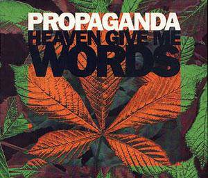 Propaganda: Heaven Give Me Words - Cover