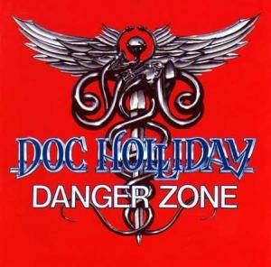 Doc Holliday: Danger Zone (CD) - Bild 1