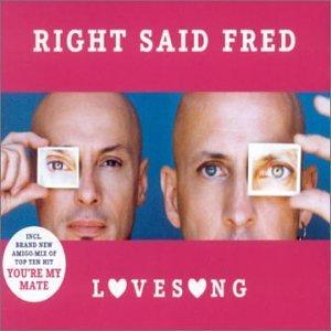 Cover - Right Said Fred: Lovesong